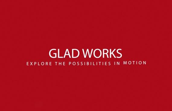 GLAD WORKS